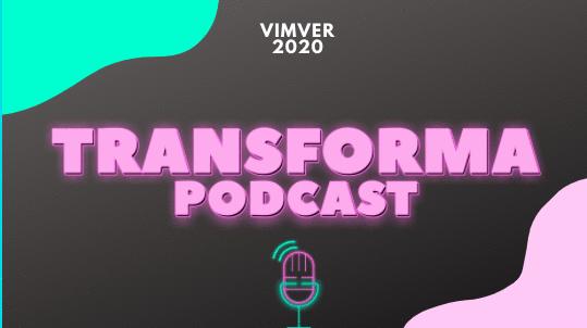 Como nasceu o Transforma