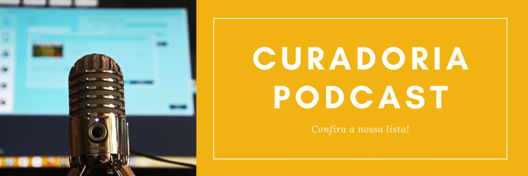 Curadoria de Podcast do CEO do Futuro