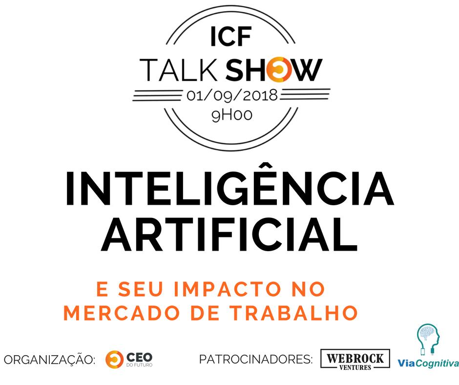 5ª Edição do ICF Talk Show discute a Inteligência Artificial e seu impacto no Mercado de Trabalho