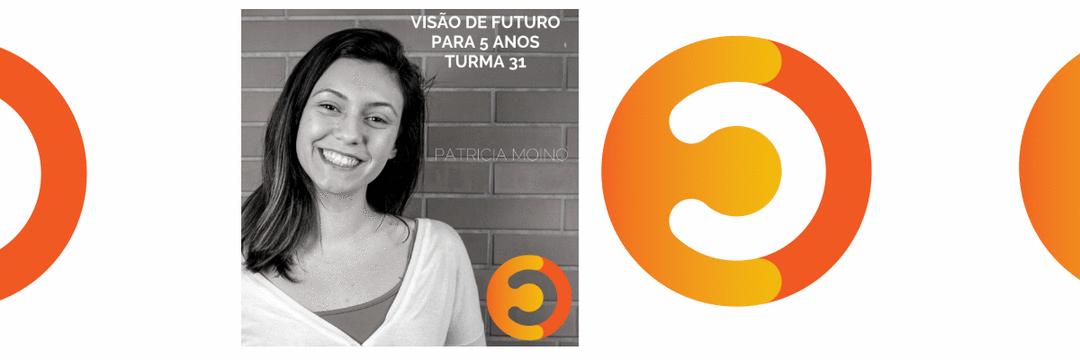 Visão De Futuro – Turma 31